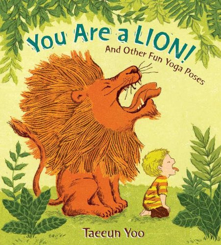 Yoga Book For Toddlers - You Are a Lion! and Other Fun Yoga Poses
