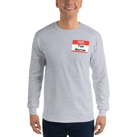 Paging Mr. Morrow Design Long Sleeve T-Shirt