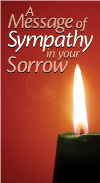 A Message of Sympathy in Your Sorrow