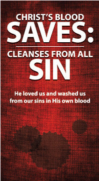 Christ's Blood Saves: Cleanses from all Sin