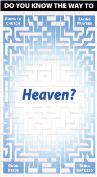 Do You Know the Way to Heaven?
