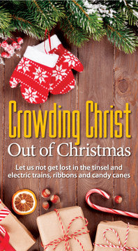 Crowding Christ out of Christmas