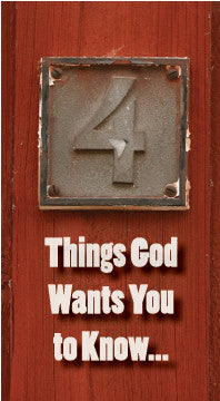 Four Things God Wants You to Know…