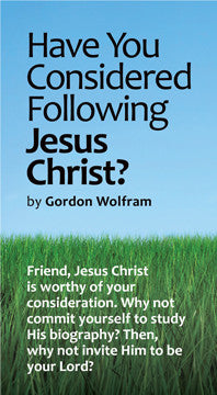 Have You Considered Following Jesus Christ?