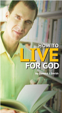How to Live for God