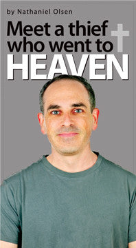 Meet a Thief who Went to Heaven