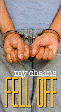 My Chains Fell Off