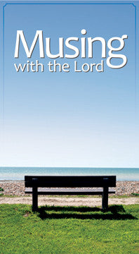 Musing with the Lord