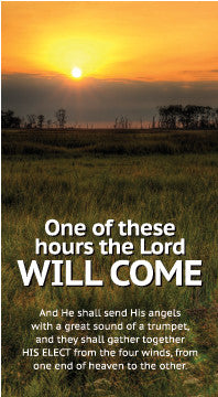 One of These Hours the Lord Will Come