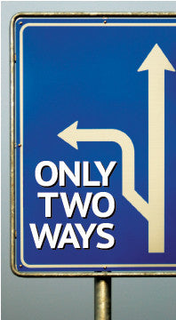 Only Two Ways
