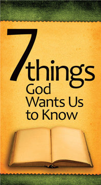 Seven Things God wants Us to Know