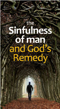 The Sinfulness of Man and God's Remedy