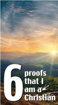 Six Proofs that I am a Christian