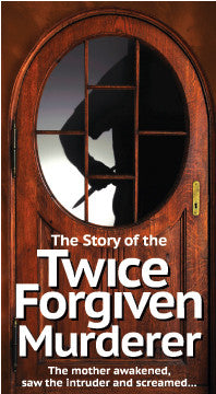 The Story of the Twice Forgiven Murderer