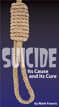Suicide - Its Cause and its Cure