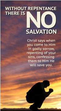 Without Repentance there is No Salvation