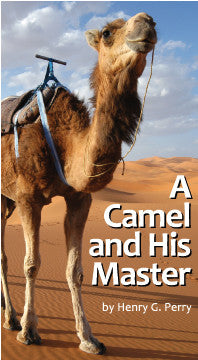 A Camel and His Master