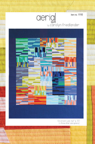 AERIAL Quilt 1110 Carolyn Frielander 4 Projects BEGINNER scrap Paper-Piecing Patchwork Quilting Pattern Sewing MODERN Strip-Friendly