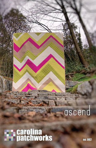 ASCEND 5 Sizes Carolina Patchworks Patchwork Quilt Quilting Pattern Modern Sewing Emily Cier no. 62
