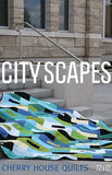 CITY SCAPES Cityscapes Modern Quilt Pattern Contemporary 72x77 Patchwork Quilting Cherry House Sewing Beginner Easy