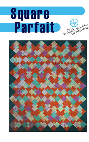 "SQUARE PARFAIT 76""x89"""" Fat Quarter Scrap Friendly Beginner Patchwork Quilt Quilting Twin Full size Pattern FQ Amy's Wagon Wheel Creations"