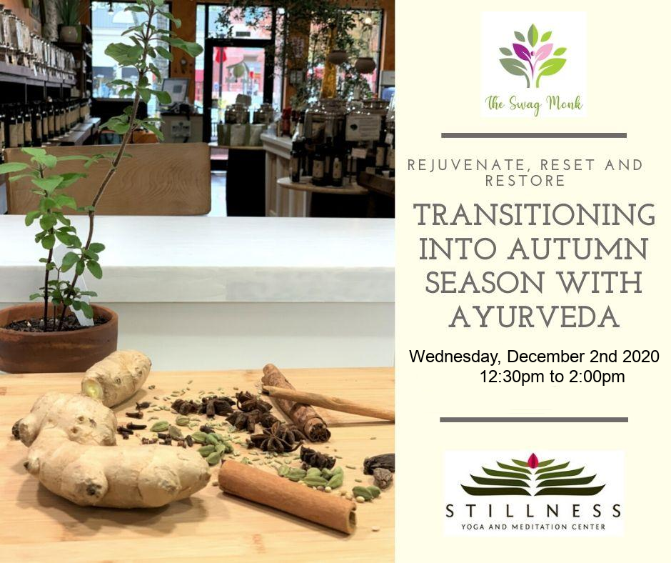 12/02/2020 - Transitioning into Autumn Season with Ayurveda