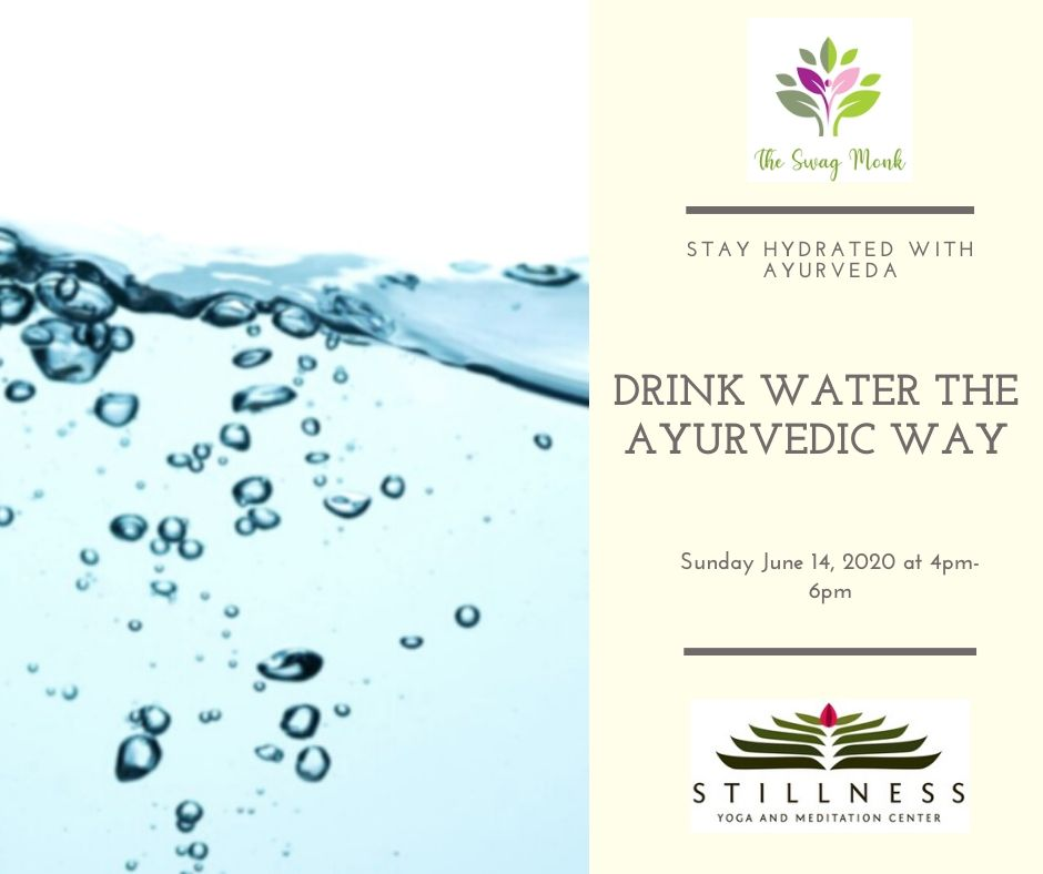 06/14/20 - How to Drink Water the Ayurvedic Way