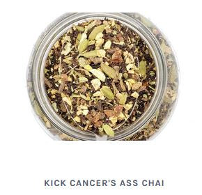Kick Cancer's Ass Chai