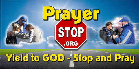 3x6 Prayer Stop Banner - Yield to GOD