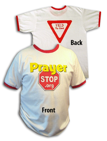 Prayer Stop T-Shirt