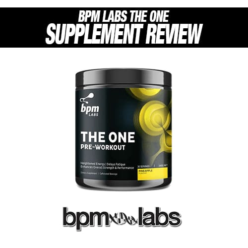 BPM Labs The One Review