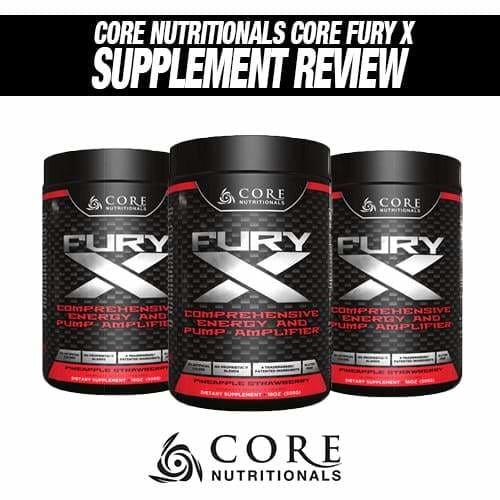 Core Nutritionals Core Fury X Review