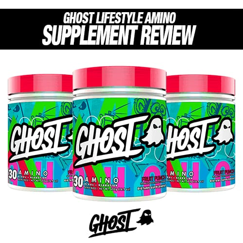 Ghost Lifestyle Ghost Amino Review