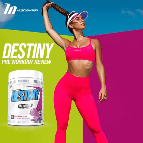 Muscle Nation Destiny Fat Burner Review