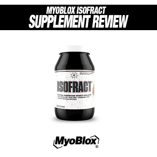Myoblox Isofract Review
