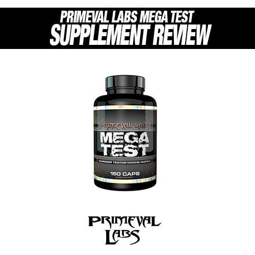 Primeval Labs Mega Test Review