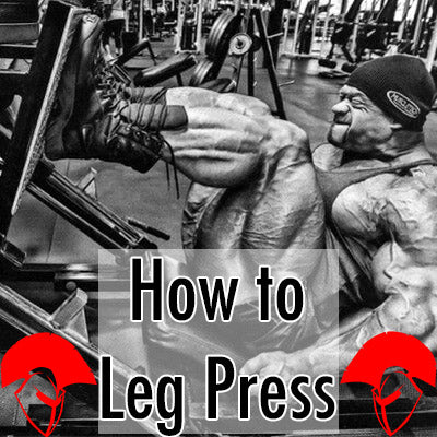 How to Leg Press