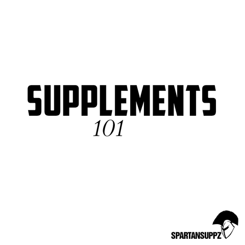 Spartansuppz - Supplements 101