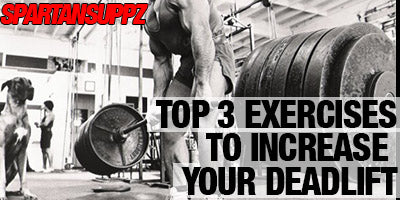 Top 3 Exercises to Increase Your Deadlift