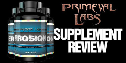 Primeval Labs Erosion Supplement Review