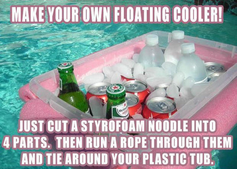 A meme explaining how to make your own float cooler by cutting a water noodle into fourths and connecting them around a plastic tub. A heineken and coca cola can be seen under ice.