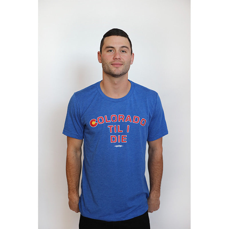 COLORADO TIL I DIE TEE