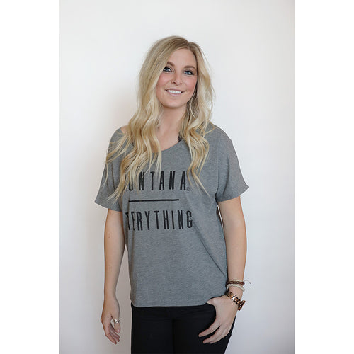 MONTANA / EVERYTHING SLOUCHY T-SHIRT