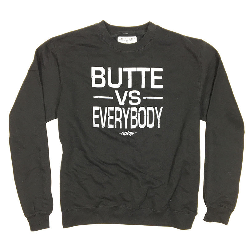 BUTTE VS EVERYBODY CREW