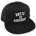 BUTTE VS EVERYBODY TRUCKR HAT