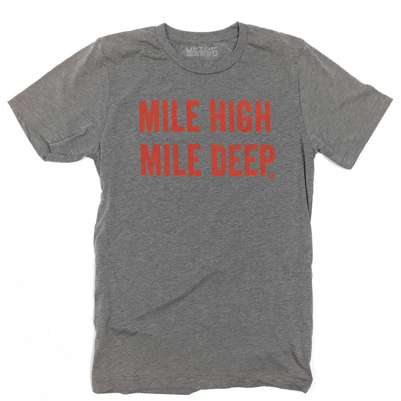 MILE HIGH MILE DEEP TRIBLEND TEE - LIMITED EDITION