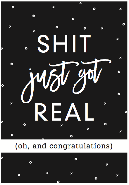 Seriously Greeting Card - S**T Just got Real!