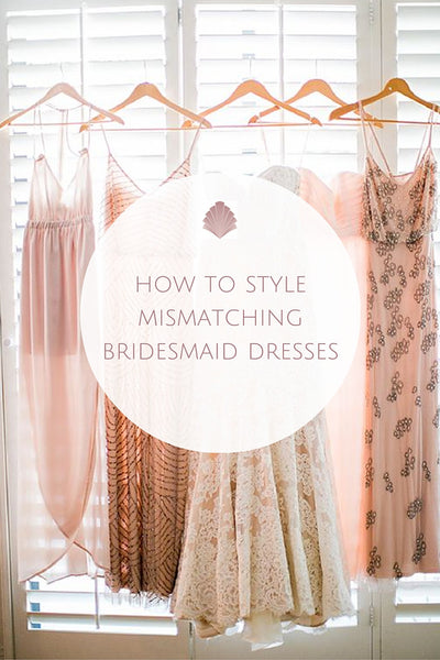 Mismatching Bridesmaid Styles