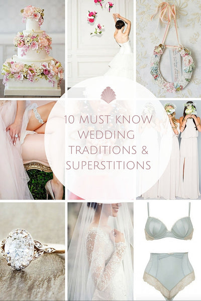 Must Know Wedding Traditions and Superstitions