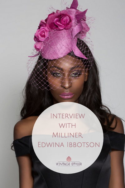 Interview with Milliner Edwina Ibbotson - How To Wear Hats